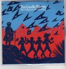 (CO534) The Candle Thieves, We're All Gonna Die (Have Fun) - 2010 DJ CD