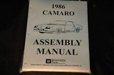 1986 CAMARO  ASSEMBLY MANUAL 100'S OF PAGES OF PICTURES, PART NUMBERS & DETAILS