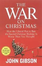 THE WAR ON CHRISTMAS by John Gibson                                 HU-46