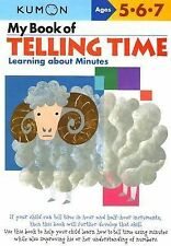 My Book of Telling Time: Learning About Minutes Kumon Workbooks