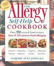The Allergy Self-Help Cookbook: Over 350 Natural Foods Recipes, Free of All Comm