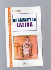 """grammatica latina - serie multidisciplinare - La spiga"""" - libri nuovi"""