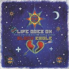 Life Goes On - Hand Drum and Round Dance Songs by
