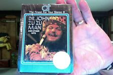 """Dr. John Sings """"Zu Zu Man"""" & other hit....Decibels on this tape as well- new 8T"""