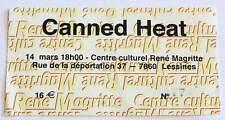 CANNED HEAT rare billet ticket concert BELGIQUE Lessines 14/03/20??