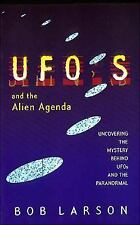UFO's and the Alien Agenda: Uncovering the Mystery Behind UFOs and the Paranorma