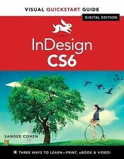 Visual QuickStart Guide: InDesign CS6 : Visual QuickStart Guide by Sandee...