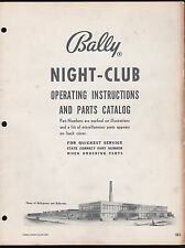 BALLY 1956 NIGHT-CLUB PINBALL MACHINE OPERATING INSTRUCTIONS & PARTS CATALOG