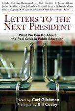 Letters to the Next President: What We Can Do About the Real Crisis in Public E