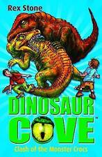 Clash of the Monster Crocs: Dinosaur Cove 14 by Rex Stone (Paperback, 2010)