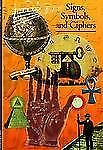 Discoveries: Signs, Symbols and Ciphers (Discoveries (Harry Abrams)) Jean, Geor