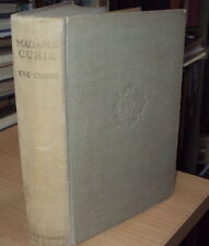 1940 - MADAME CURIE by EVE CURIE - HB illustrated