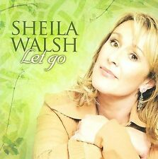 Let Go, Sheila Walsh, Good