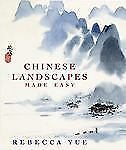 Chinese Landscapes Made Easy (TP) Rebecca Yue 1st