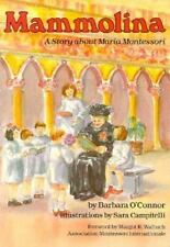 Creative Minds Biographies: Mammolina : A Story about Maria Montessori by...