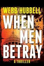 When Men Betray (A Jack Patterson Thriller)-ExLibrary