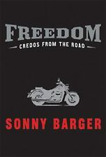 Freedom: Credos From The Road by Sonny Barger...Hells Angels