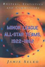 Minor League All-Star Teams, 1922-1962: Rosters, Statistics And Commen-ExLibrary