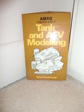 Airfix Magazine  Guide: No. 5: Tank and AFV Modelling by Gerald Scarborough...HB