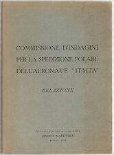 COMMISSIONE D'INDAGINI SPEDIZIONE POLARE AERONAVE ITALIA Rivista Marittima 1964