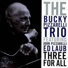 Three For All by Bucky Pizzarelli Trio (CD, Feb-2014, Chesky)