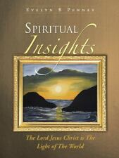 Spiritual Insights : The Lord Jesus Christ Is the Light of the World by...