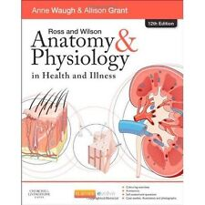 Ross and Wilson Anatomy and Physiology in Health and Illness by Anne Waugh, All…