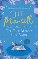Jill Mansell __ To The Moon And Back _Libro Nuevo Versión Inglés