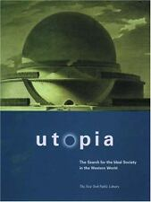 Utopia : The Search for the Ideal Society in the Western World by New York...