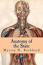 Anatomy of the State (Large Print Edition) by Murray Rothbard (2015,...