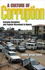 A Culture of Corruption: Everyday Deception and Popular Discontent in -ExLibrary