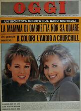 """OGGI N°6/ 11/FEB/1965 """" A colori l'addio a CHURCHILL """" ALICE ED ELLEN KESSLER """""""
