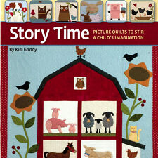 STORY TIME Child Picture Quilts NEW BOOK Applique Puppy Dog Cat Bunny Pigs Owl