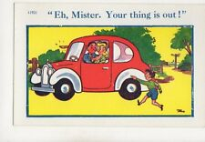 Mister Your Thing Is Out Car Trow 11921 Vintage Comic Postcard 358b