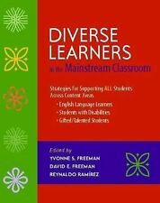 Diverse Learners in the Mainstream Classroom: Strategies for Supporting All Stud