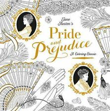 Pride and Prejudice: A Coloring Classic Adult Coloring Book