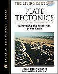 Plate Tectonics: Unraveling the Mysteries of the Earth (Facts on File Science Li
