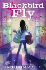 Blackbird Fly by Erin Entrada Kelly (2015, Hardcover)