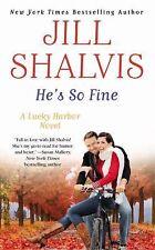 He's So Fine by Jill Shalvis (2014, Paperback)