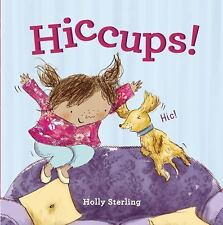 HICCUPS! [9781847807861] NEW HARDCOVER BOOK