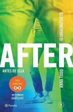 After. Antes de Ella by Anna Todd (2016, Paperback)