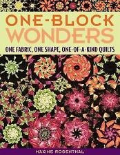 One-Block Wonders: One Fabric, One Shape, One-of-a-kind Quilts by Rosenthal, Ma