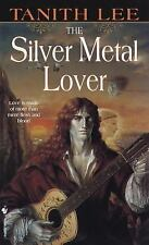 The Silver Metal Lover Lee, Tanith Mass Market Paperback