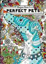 Adult Coloring Book - Designer Series - Perfect Pets - NEW -