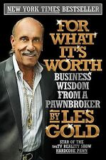 For What It's Worth: Business Wisdom from a Pawnbroker, Gold, Les, Acceptable Bo