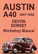 AUSTIN A40 DORSET & DEVON WORKSHOP MANUAL: 1947-1952