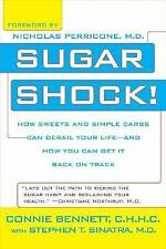 Sugar Shock!: How Sweets and Simple Carbs Can Derail Your Life-- and How YouCan