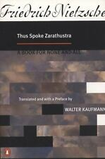 Thus Spoke Zarathustra : A Book for None and All by Friedrich Nietzsche...