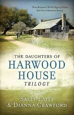 Daughters of Harwood House Trilogy:  Three Romances Tell the Saga of S-ExLibrary