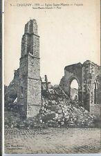 CP 02 Aisne - Chauny 1919 - Eglise Saint-Martin - Façade